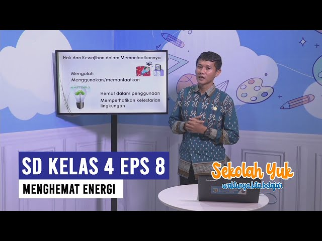 SD Kelas 4 - Menghemat Energi (EPS 8 Kamis 24 September 2020)