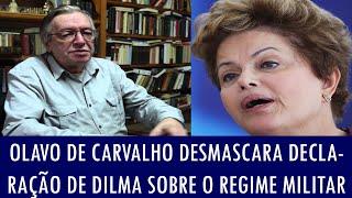 Olavo de Carvalho desmascara declaração de Dilma sobre o Regime Militar
