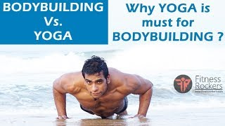 Yoga & bodybuilding | yoga benefits for bodybuilding | Fitness Rockers