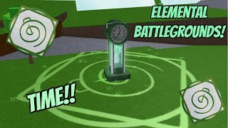 [TIME] Elemental Battlegrounds - Element Showcase!