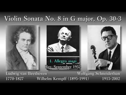 Beethoven: Violin Sonata No. 8, Schneiderhan & Kempff (1952) ベートーヴェン ヴァイオリンソナタ第8番 シュナイダーハン