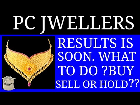 PC JEWELLERS || RESULT IS SOON || WHAT TO DO??? || BUY SELL HOLD ??