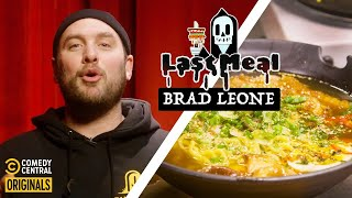 Brad Leone Cooks His Last Meal: Ramen