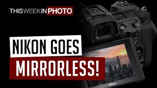 TWiP 531 - Nikon Goes Mirrorless!