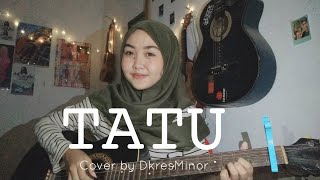 Download lagu Tatu - Didi Kempot | Cover Akustik by Dkres Minor