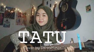 Download Tatu - Didi Kempot   Cover Akustik by Dkres Minor