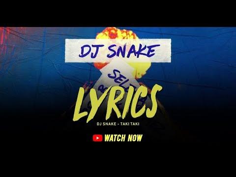 lyrics-music-taki-taki---dj-snake-feat.selena-gomez,-ozuna-&-cardi-b