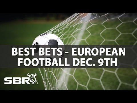 Best Bets Across European Football This Weekend | w/c Fri 9th Dec