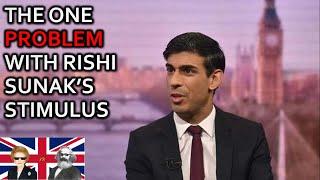 The One Problem With Rishi Sunak's Stimulus