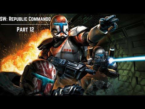 BLOW THE BRIDGE   SW: Republic Commando - Part 12