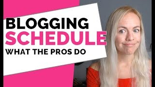 Blogging Schedule: How often should you write a blog post?