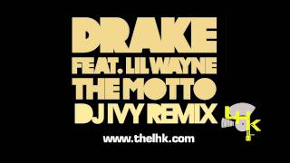 Drake - The Motto (Ivytron Remix) Moombastep (Dubstep)(Moombahton)