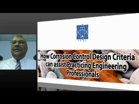 MESC LECTURE : How Corrosion Control Design Criteria can assist Practicing Engineering Professionals