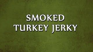 Smoked Turkey Jerky  LEARN RECIPES  EASY TO LEARN