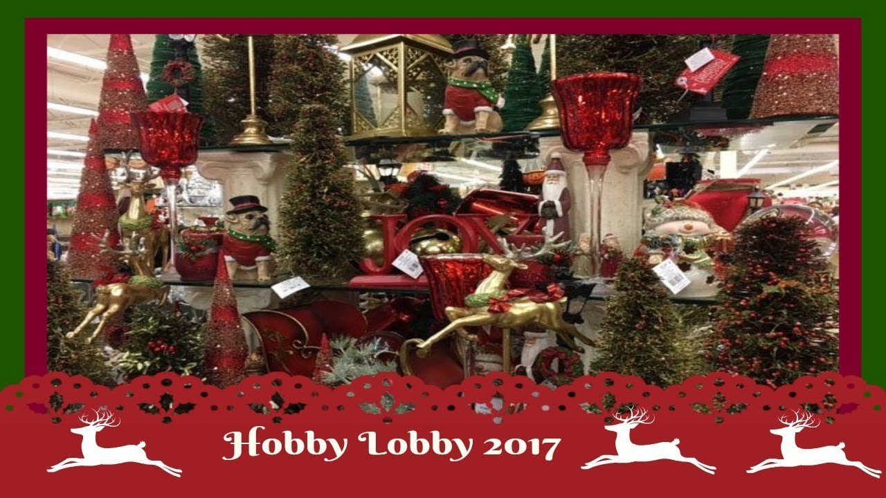 christmas decor shopping at hobby lobby pt2 2017
