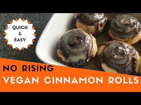 VEGAN CINNAMON ROLLS NO RISING NO YEAST easy and quick