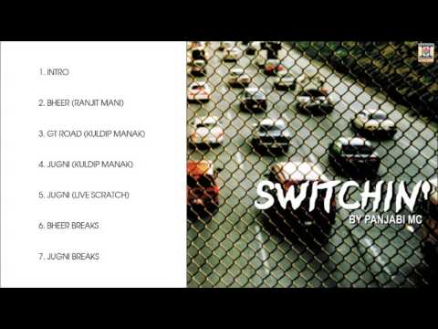 SWITCHIN - PANJABI MC - FULL SONGS JUKEBOX