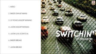 SWITCHIN - PANJABI MC - FULL SONGS JUKEBOX