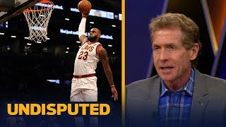 Skip Bayless reacts to LeBron's performance in Cleveland's loss to Brooklyn | UNDISPUTED