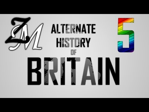 Alternate History of Britain [COLLAB] - Episode V - Zappod Mapping