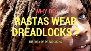 Why do rastas wear dreadlocks  History of dreadlocks