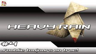 HEAVY RAIN™(PS3) #4 : J'oublie toujours un truc!