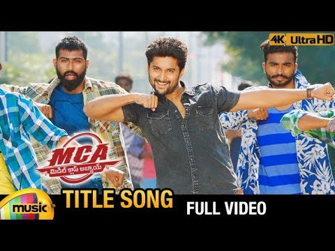 MCA Title Full Video Song 4K | MCA 2018...