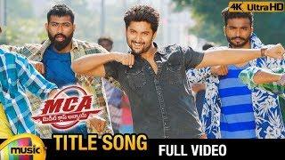 MCA Title Full Video Song 4K | MCA 2018 Video Songs | Nani | Sai Pallavi | DSP | Mango Music
