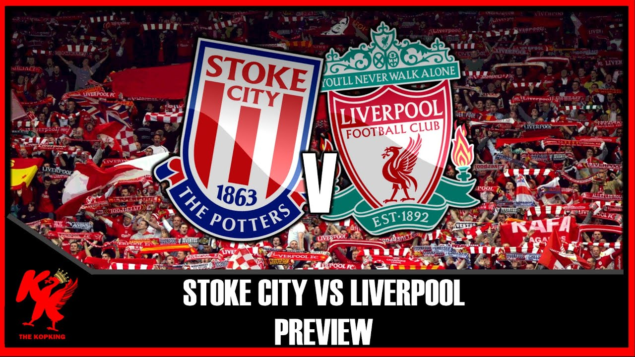 Liverpool Fc Vs Stoke
