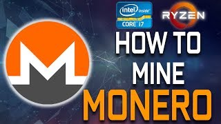 How To Mine Monero With Your CPU (Intel & AMD)