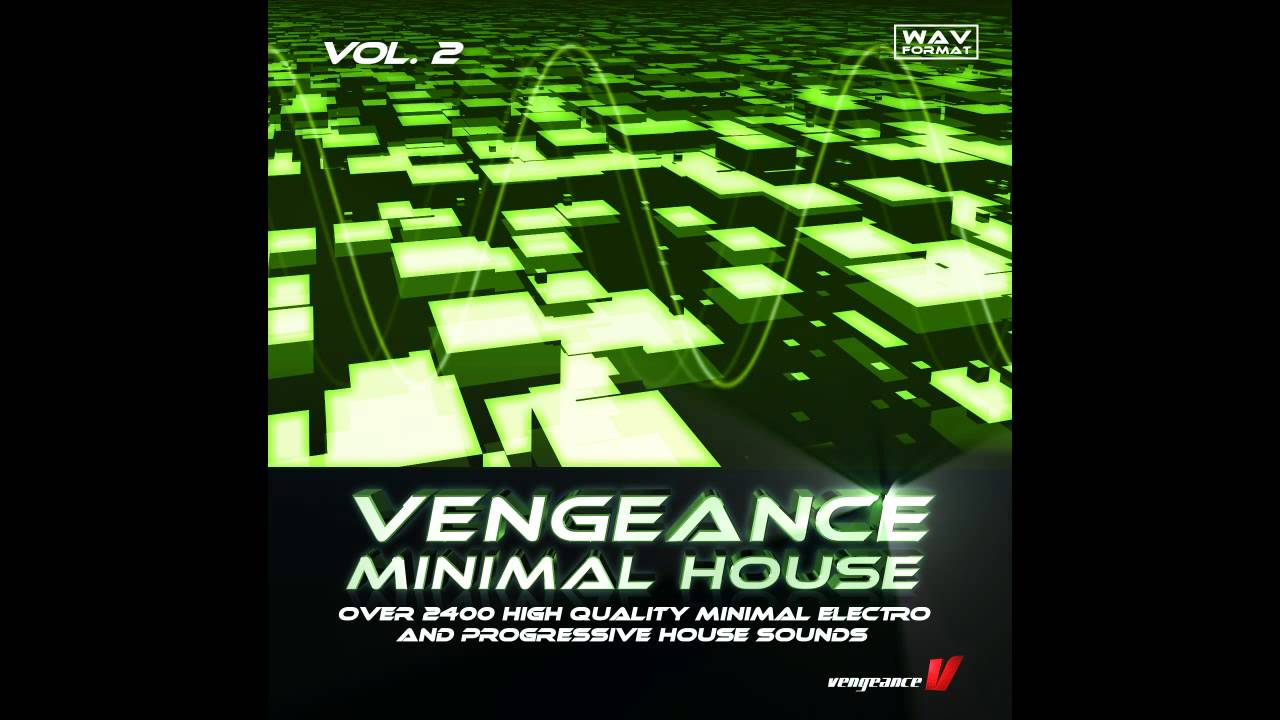 vengeance minimal house