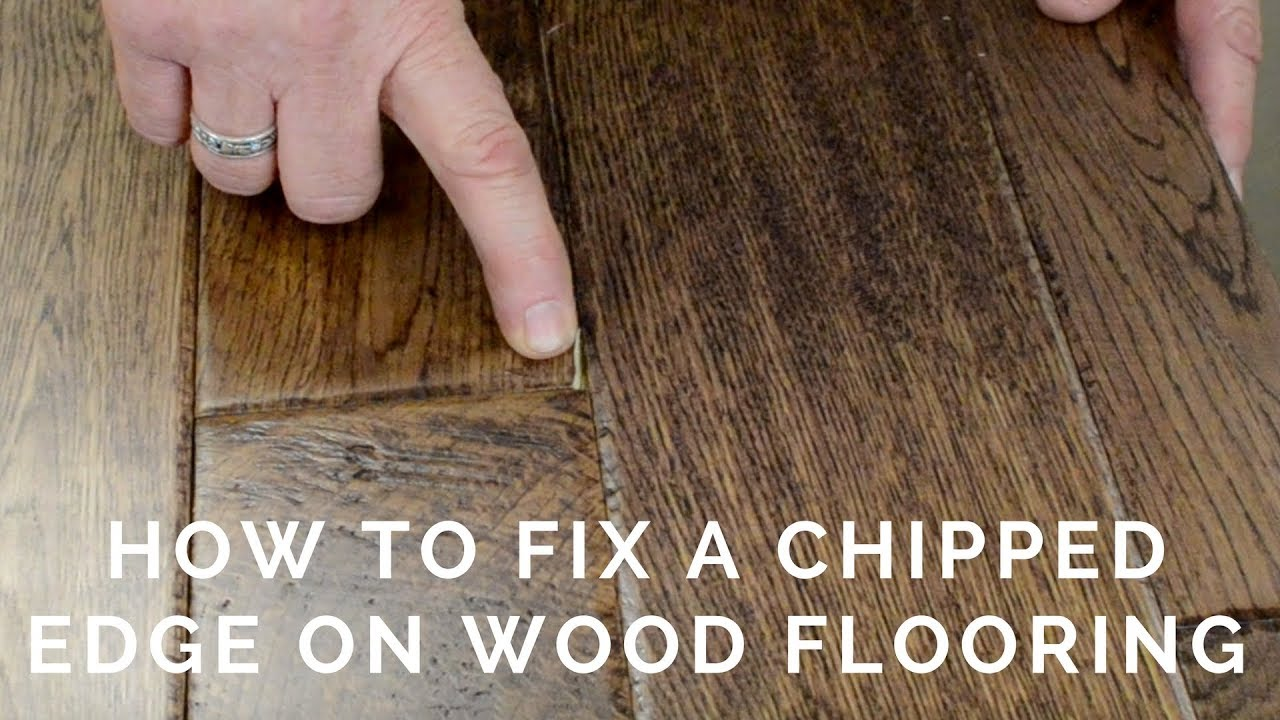 How To Fix A Chipped Wood Floor Diy