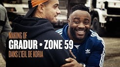 "Dans l'œil de Koria • Gradur "" Zone 59 """