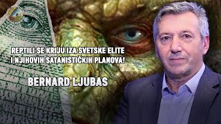 NAUKA I MISTERIJE: Bernard Ljubas  Reptili se kriju iza satanističkih planova svetske elite!