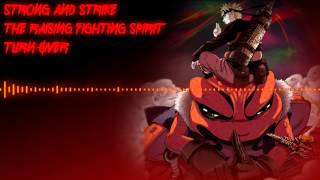 Naruto Main Theme - Strong and Strike - The Raising Fighting Spirit - Turn Over
