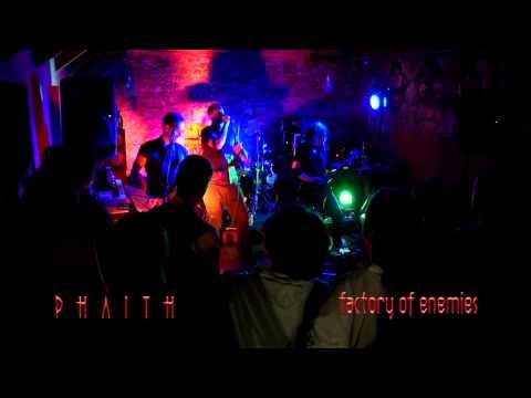 PHAITH - Factory of enemies