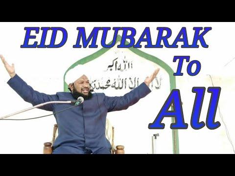 EID MUBARAK TO ALL FROM ALLAMA AHMED NAQSHBANDI SB