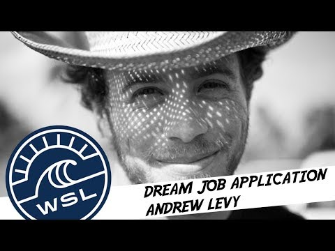WSL Dream Job - Andrew Levy - If you