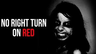 """No Right Turn on Red"" Creepypasta"
