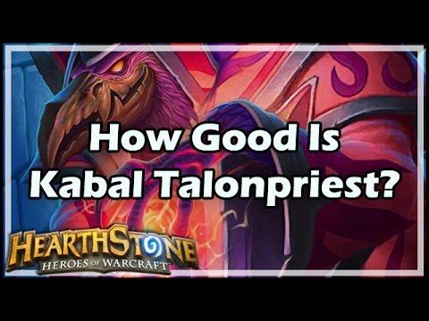 [Hearthstone] How Good Is Kabal Talonpriest?