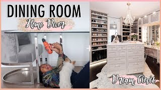DECORATE WITH ME! MY DREAM CLOSET & NEW DINING ROOM TABLE!
