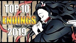 TOP 10 ANIME ENDINGS  2019