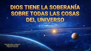Documental en español latino | Dios tiene la soberanía sobre todas las cosas del universo