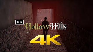 Hollow Hills | Beta Gameplay | 4K/60fps  Walkthrough Gameplay No Commentary