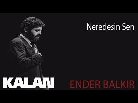 Ender Balkır - Neredesin Sen [ Gülperi Dizi Şarkısı © 2019 Kalan Müzik ]