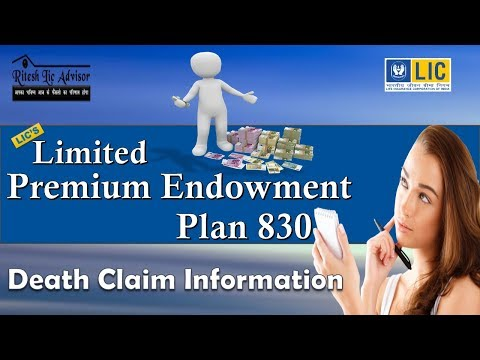 Limited Payment Endowment Plan 830 (Death Claim Information)