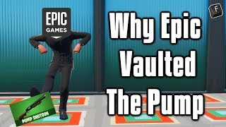 The REAL Reason Epic Vaulted The Pump Shotgun - Fortnite Battle Royale
