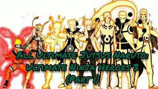 All Ultimate Jutsus - Naruto Shippuden: Ultimate Ninja Heroes 3 (Part 1)