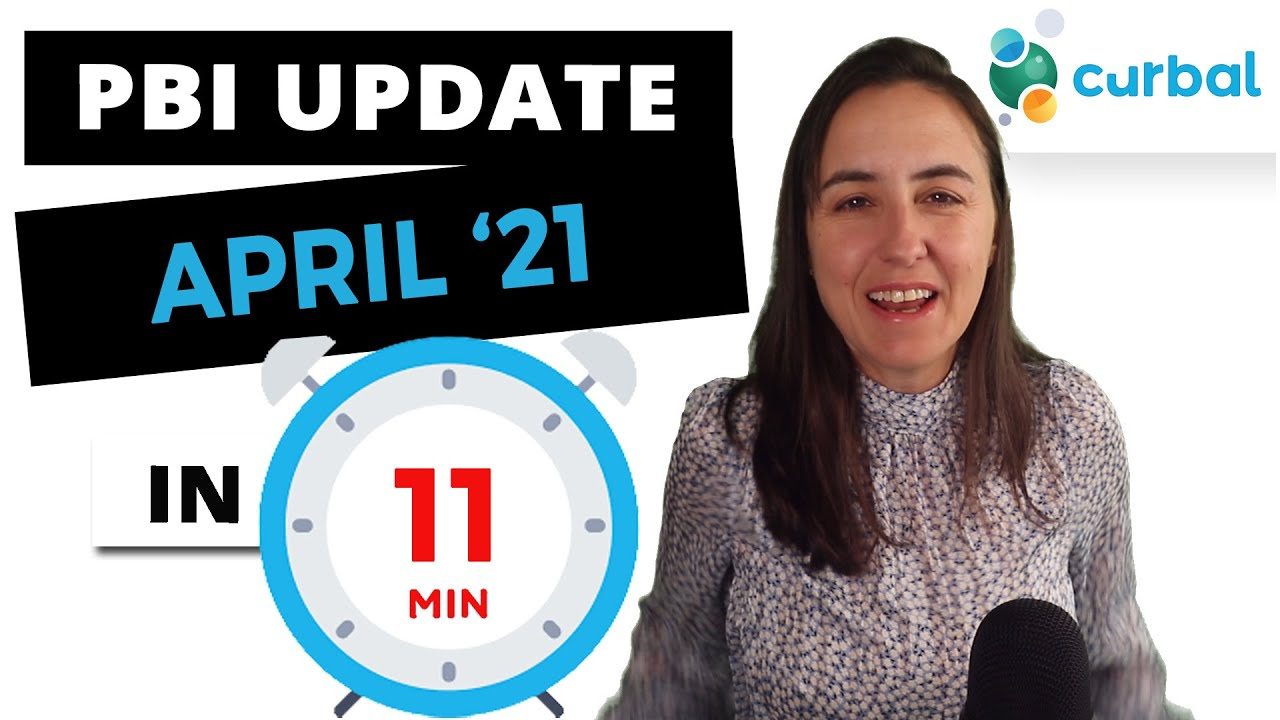 Summary review of the Power Bi desktop update April 2021