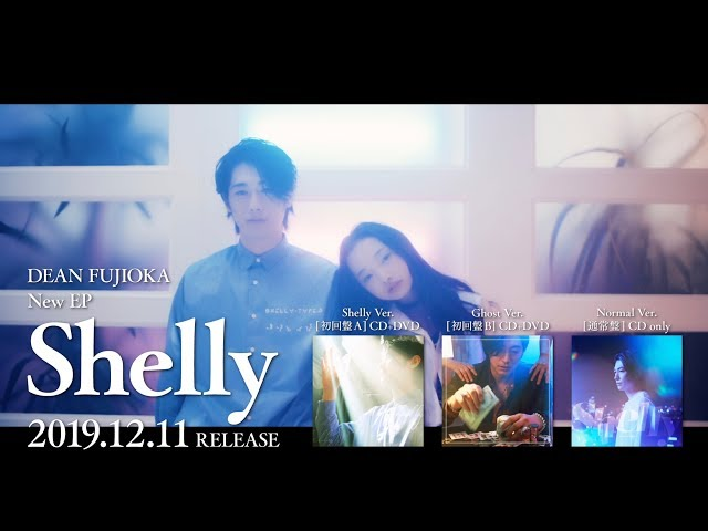 DEAN FUJIOKA New EP「Shelly」 Trailer